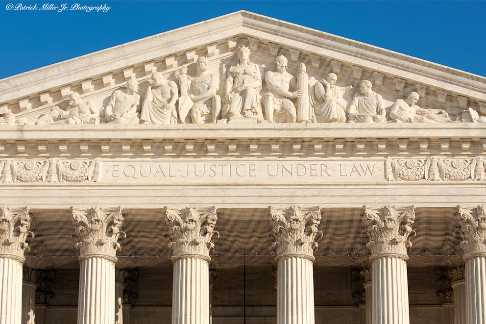 """United States Supreme Court Building inscribed with """"Equal Justice Under Law"""""""